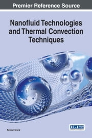 Nanofluid Technologies and Thermal Convection Techniques ebook by Ramesh Chand