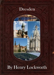 Dresden ebook by Henry Lockworth,Eliza Chairwood,Bradley Smith