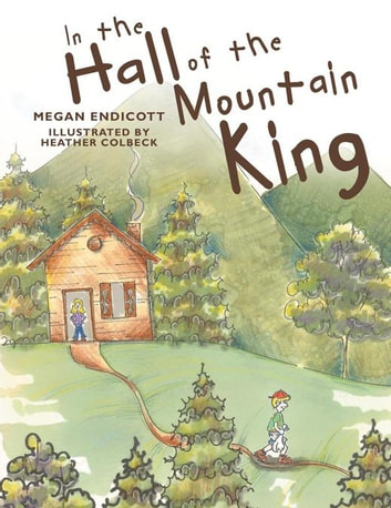 In the Hall of the Mountain King ebook by Megan Endicott