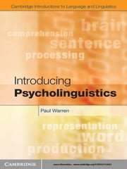 Introducing Psycholinguistics ebook by Paul Warren