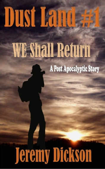 Dust Land #1:We Shall Return ebook by Jeremy Dickson
