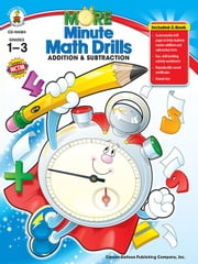 More Minute Math Drills, Grades 1 - 3: Addition and Subtraction ebook by Publishing, Carson-Dellosa