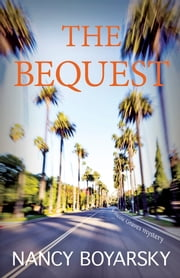 The Bequest - A Nicole Graves Mystery ebook by Nancy Boyarsky
