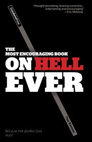 The Most Encouraging Book on Hell Ever ebook by Thor Ramsey