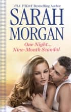 One Night...Nine-Month Scandal ebook by Sarah Morgan