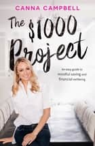 The $1000 Project ebook by Canna Campbell
