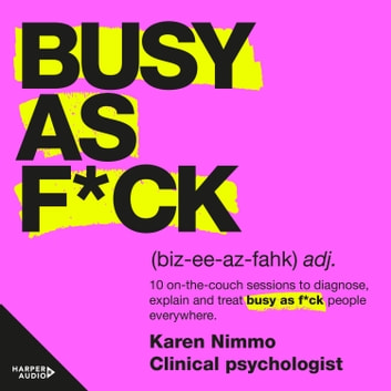 Busy As F*ck audiobook by Karen Nimmo