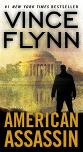 American Assassin - A Thriller ebook by Vince Flynn