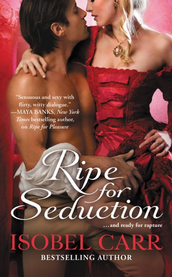 Ripe for Seduction ebook by Isobel Carr