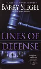 Lines of Defense ebook by Barry Siegel