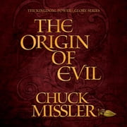 The Origin of Evil audiobook by Chuck Missler