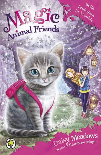 Bella Tabbypaw in Trouble - Book 4 ebook by Daisy Meadows