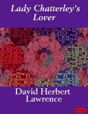 Lady Chatterley's Lover ebook by David Herbert Lawrence