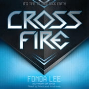 Cross Fire: An Exo Novel audiobook by Fonda Lee