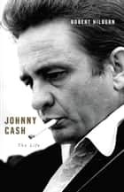 Johnny Cash ebook by Robert Hilburn