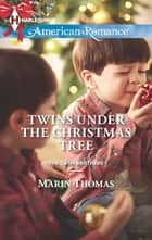 Twins Under the Christmas Tree (Mills & Boon American Romance) (The Cash Brothers, Book 2) ebook by Marin Thomas