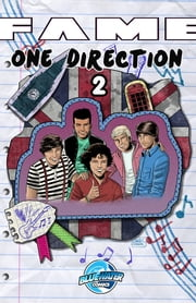 FAME: One Direction #2 ebook by Michael Troy,Jill Lamarina