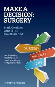Make A Decision: Surgery ebook by Mark Corrigan,Arnold Hill,Paul Redmond