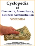 Cyclopedia of Commerce, Accountancy, Business Administration V.4 ebook by American School (Lansing Ill.)
