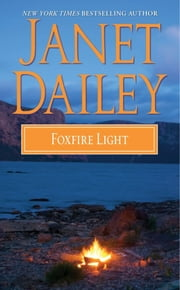 Foxfire Light ebook by Janet Dailey