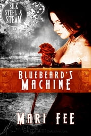 Bluebeard's Machine ebook by Mari Fee