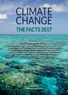 Climate Change: The Facts 2017 ebook by Jennifer Marohasy