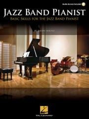 Basic Skills for the Jazz Band Pianist ebook by Jeremy Siskind