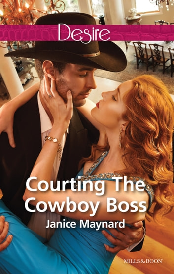 Courting The Cowboy Boss 電子書 by Janice Maynard