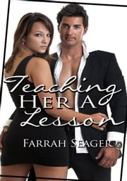 Teaching Her A Lesson ebook by Farrah Seager