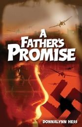 A Father's Promise ebook by Donnalynn Hess