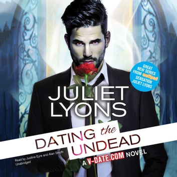 Dating the Undead audiobook by Juliet Lyons