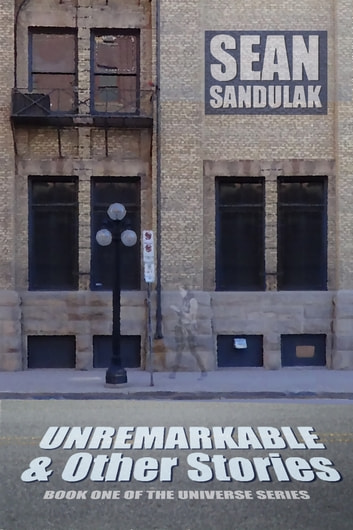 Unremarkable & Other Stories ebook by Sean Sandulak