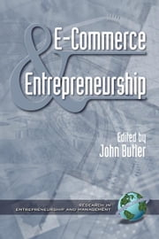 E-Commerce and Entrepreneurship ebook by Gilliland, Stephen W.