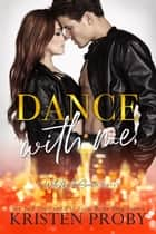Dance With Me ebook by