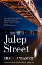 Julep Street ebook by Craig Lancaster