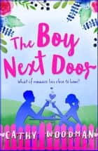 The Boy Next Door ebook by Cathy Woodman