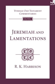 TOTC Jeremiah & Lamentations ebook by R Harrison