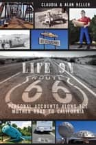 Life On Route 66 ebook by Claudia Heller,Alan Heller