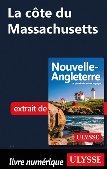 La côte du Massachusetts ebook by Collectif Ulysse
