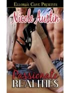 Passionate Realities ebook by Nicole Austin