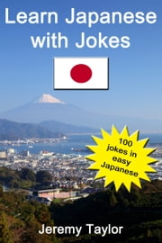 Learn Japanese With Jokes 1 ebook by Jeremy Taylor