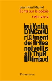 Ecrits sur la poésie - 1981-2012 ebook by Jean-Paul Michel