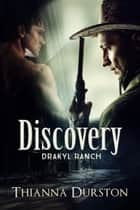 Discovery ebook by Thianna Durston