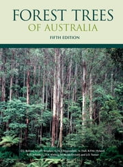 Forest Trees of Australia ebook by DJ Boland,MIH Brooker,GM Chippendale,N Hall,BPM Hyland,RD Johnston,DA Kleinig,MW McDonald,JD Turner