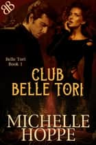 Club Belle Tori ebook by Michelle Hoppe