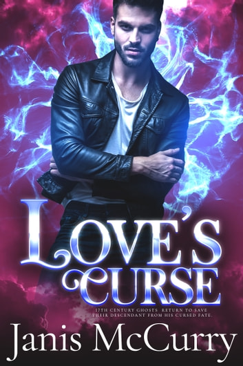 Love's Curse ebook by Janis McCurry