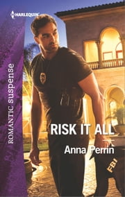 Risk It All ebook by Anna Perrin