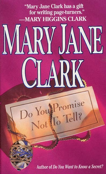 Do You Promise Not to Tell ebook by Mary Jane Clark