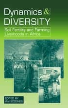 Dynamics and Diversity ebook by Ian Scoones