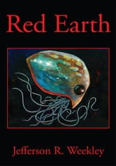 Red Earth ebook by Jefferson R. Weekley